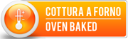 cottura a forno - oven baked